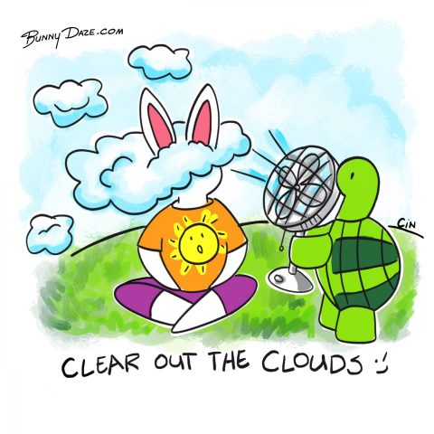 Clear out the Clouds ;)