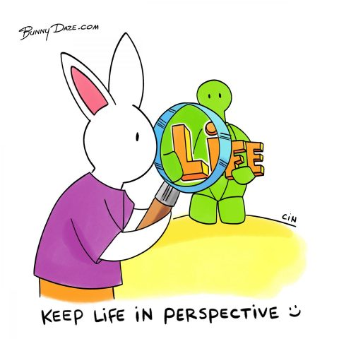 Keep Life in Perspective :)