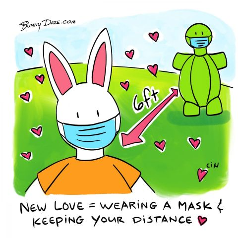 New Love = Wearing a Mask & Keeping Your Distance