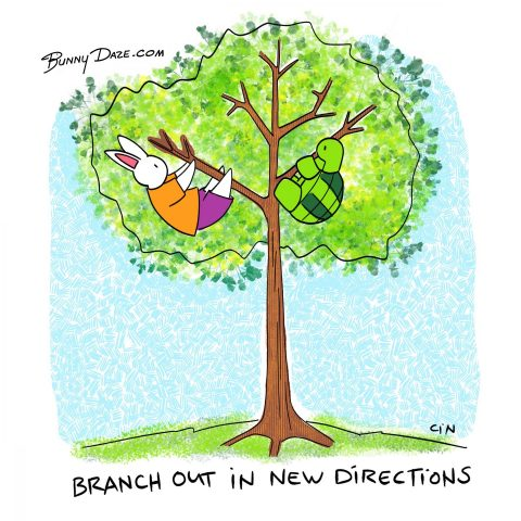 Branch out in new directions :)