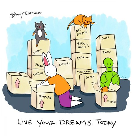 Live Your Dreams Today