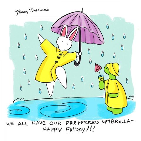 We all have our preferred umbrella – Happy Friday!!!