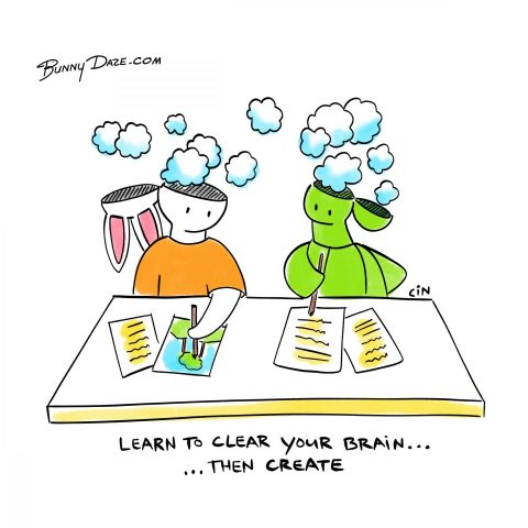 Learn to clear your brain…then create